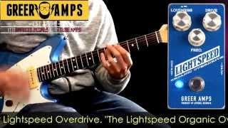 Greer Amps Lightspeed Overdrive