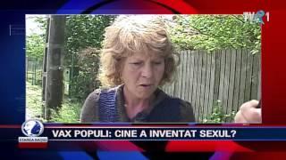 VAX POPULI - CINE A INVENTAT SEXUL