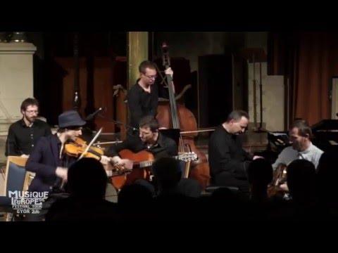 Si Tu Vois Ma Mère - Canarro - Midnight in Paris - Musique de l'Europe Festival Tour Győr, 2016
