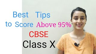 How to Score above 95% in  CBSE Class 10 | Board Exam Preparation tips