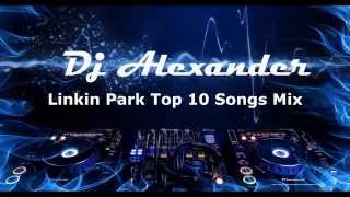 Top 10 Linkin Park Songs Mix