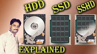 SSD? HDD? SSHD? Detail Explained in [Hindi/Urdu]