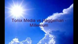 Tonix Media vs Haggeman - Millenium