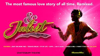 & Juliet - Shaftesbury Theatre