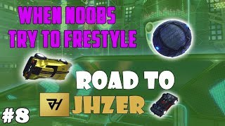 WHEN NOOBS TRY TO FREESTYLE ON ROCKET LEAGUE #8 | ROAD TO BECOMING JHZER | FUNNIES FAILS FREESTYLES