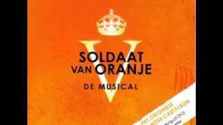 Soldaat van Oranje (Musical) - 5. Nooit Meer