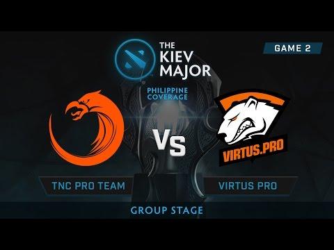 Virtus Pro vs TNC Pro Team | Kiev Majors : Group Stage | Philippine Coverage | Game 2