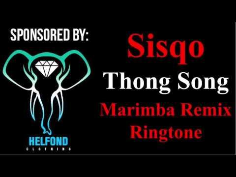 Sisqo - Thong Song Marimba Remix Ringtone and Alert