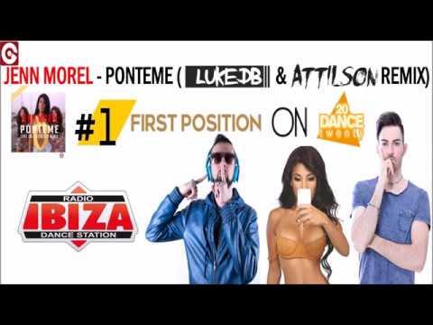 RADIO IBIZA - Jenn Morel - Ponteme (Luke DB & Attilson Remix) 1° POSITION ON DANCE TWENTY