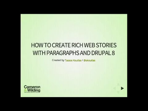 Drupalcamp London 2016 - Create rich web stories with Drupal 8 and paragraphs