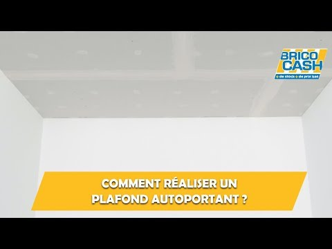 Comment Réaliser Un Plafond Autoportant Brico Cash Youtube
