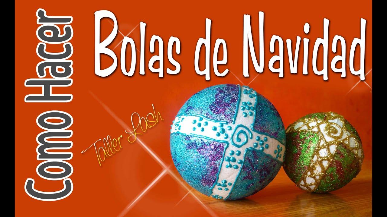 Como hacer bolas de navidad - Manualidades de bolas de navidad ...
