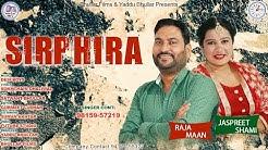 SIRPHIRA | Raja Maan | Suman Akhtar | Jaspreet Shami | Future Studio | Bhullar Films | New Song 2020