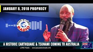 PROPHECY OF A HISTORIC EARTHQUAKE AND TSUNAMI COMING TO AUSTRALIA - PROPHET DR. OWUOR