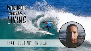 How to be a Pro Surfer and Achieve Tough Goals with Courtney Conlogue