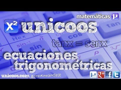 Ecuación Trigonométrica 03 BACHILLERATO Tanx=senx