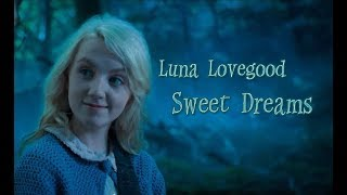 Полумна Лавгуд | Luna Lovegood | Sweet Dreams