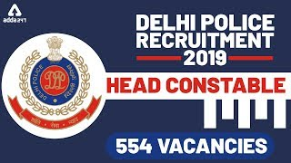 Delhi Police Head Constable Vacancy - Delhi Police Recruitment 2019