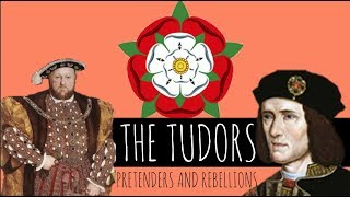 The Tudors: Henry VII - Pretenders and Rebellions - Episode 6