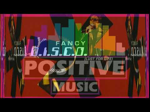 FANCY -  D.I.S.C.O. [Lust For Life] [Best Audio Reworked]