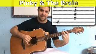 Tutorial: Pinky & the Brain Theme - Fingerstyle Guitar w/ TAB