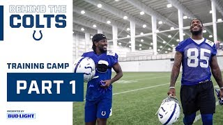 Behind the Colts: Training Camp Part 1