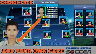 Import Your Own Face | Change Face | In Dream League Soccer 17/18