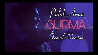 Surma | Female Version | Palak Arora  | Mohit Kunwar  | Aamir Khan