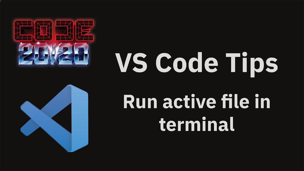Run active file in terminal