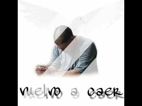 Hector Perez} Vuelvo A Caer] Alabanza.