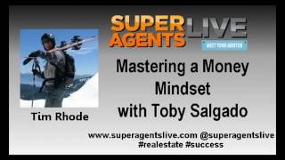 Mastering a Money Mindset with Tim Rhode and Toby Salgado