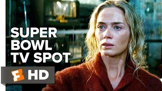 A Quiet Place Super Bowl TV Spot | Movieclips Trailers
