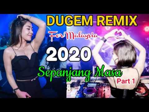 🔴-dugem-remix-(-for-malaysia-||-sepanjang-masa-2020