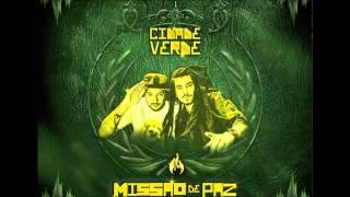 03 - No Coca - Cidade Verde Sounds (Álbum Missão de Paz)