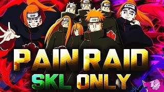 ** 2 SHOT NEW PAIN RAID (S RANK) SKL ONLY * | ** Naruto Ultimate Ninja Blazing *