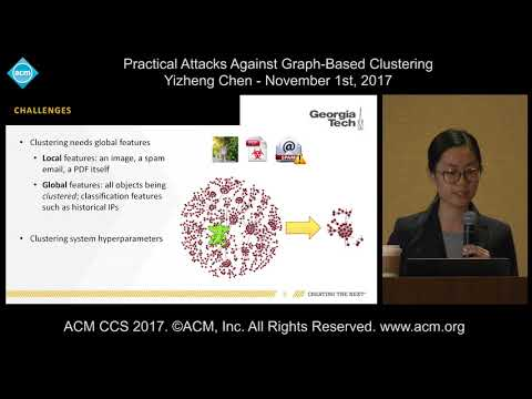 11 1 17 ACM CCS   Yizheng Chen   Practical Attacks Graph Based Clustering