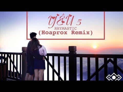 Yêu 5 Remix - Rhymastic (Hoaprox)  ||  Lyrics Video
