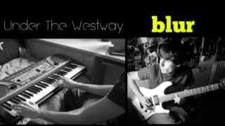 Blur - Under The Westway (Piano and Guitar Cover) HD