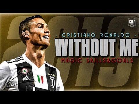 Cristiano Ronaldo - WITHOUT ME 2019  CR7