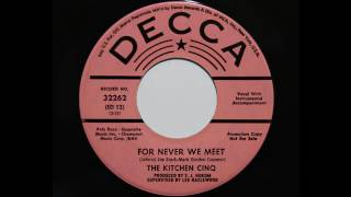 The Kitchen Cinq - For Never We Meet (Decca 32262)