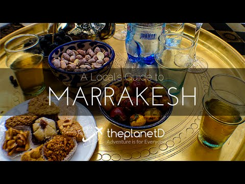 A Local's Travel Guide to Marrakech | Travel Vloggers
