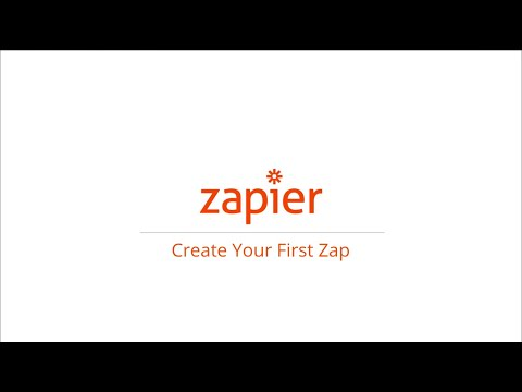 How to Create Your First Zap in Zapier