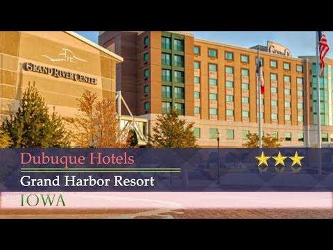 Grand Harbor Resort - Dubuque Hotels, Iowa