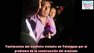 Repeat youtube video Totolapan: Testimonios del conflicto violento por el problema de la construcción del mercado