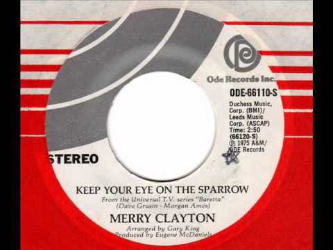 MERRY CLAYTON  Keep your eye on the sparrow