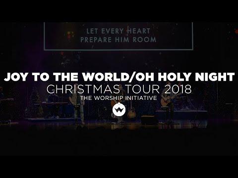 Joy To The World / O Holy Night - Christmas Tour 2018 W/ Phil Wickham