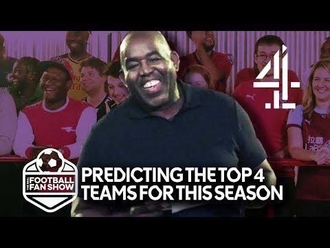 Premier League's Top 4 Teams  - Chosen By The Fans   The Real Football Fan Show
