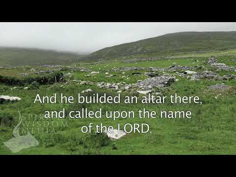 Genesis 26:25 - And he builded an altar there, and called upon the name of the LORD - Bible Verses