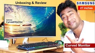 Samsung Advanced Curved LED Monitor 27 inches | Unboxing & Review Features & Price