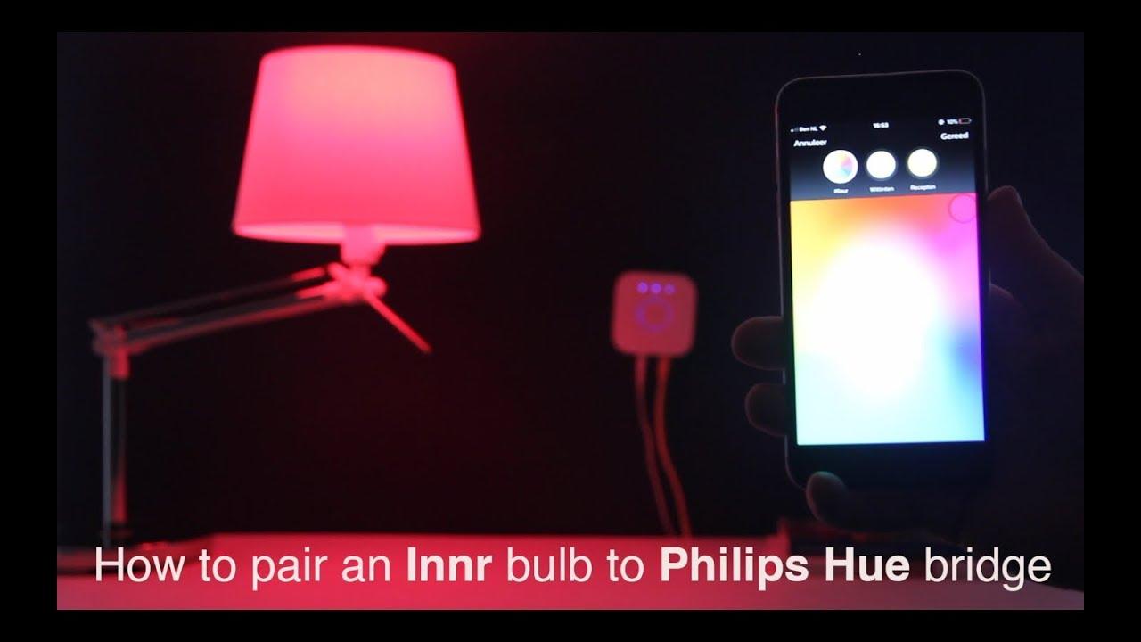 How To Pair An Innr Bulb To Philips Hue Bridge Youtube